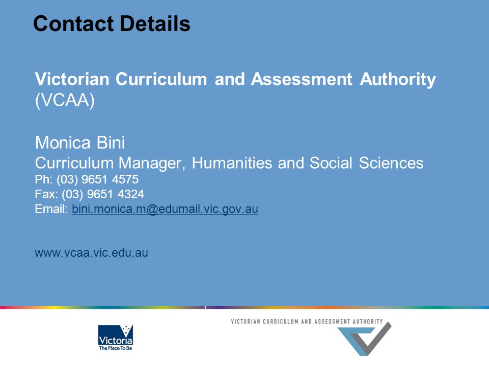 Contact Details Victorian Curriculum and Assessment Authority (VCAA)