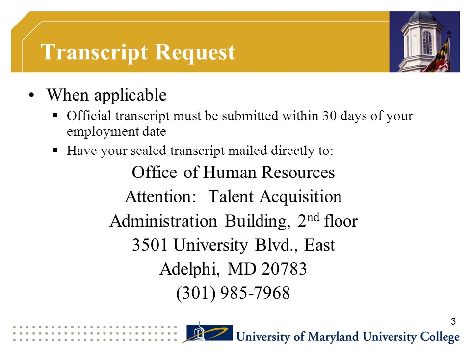 Transcript Request When applicable Office of Human Resources