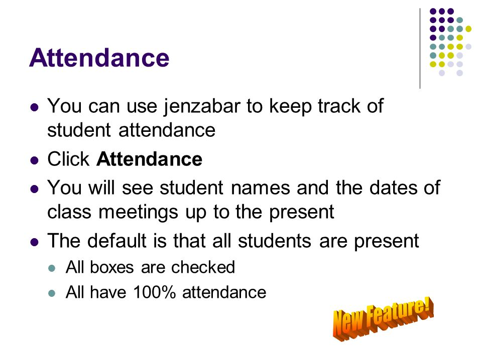 Attendance New Feature!