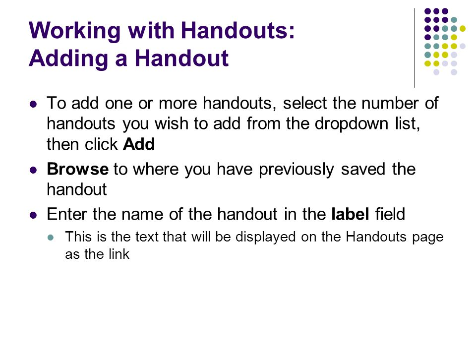 Working with Handouts: Adding a Handout