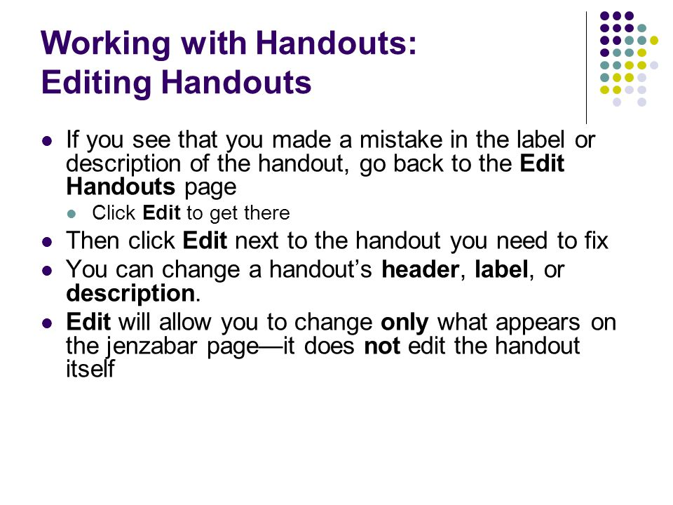 Working with Handouts: Editing Handouts