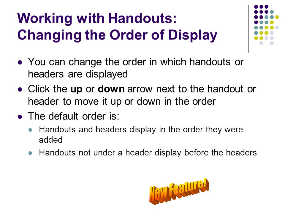 Working with Handouts: Changing the Order of Display