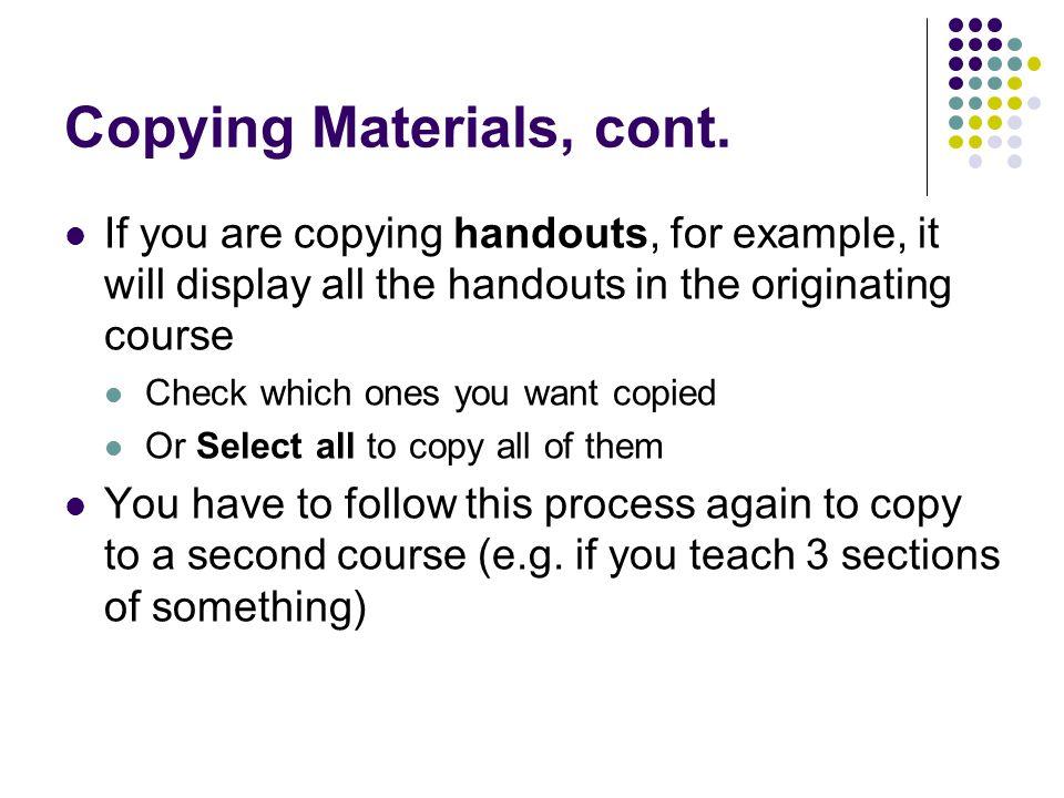 Copying Materials, cont.