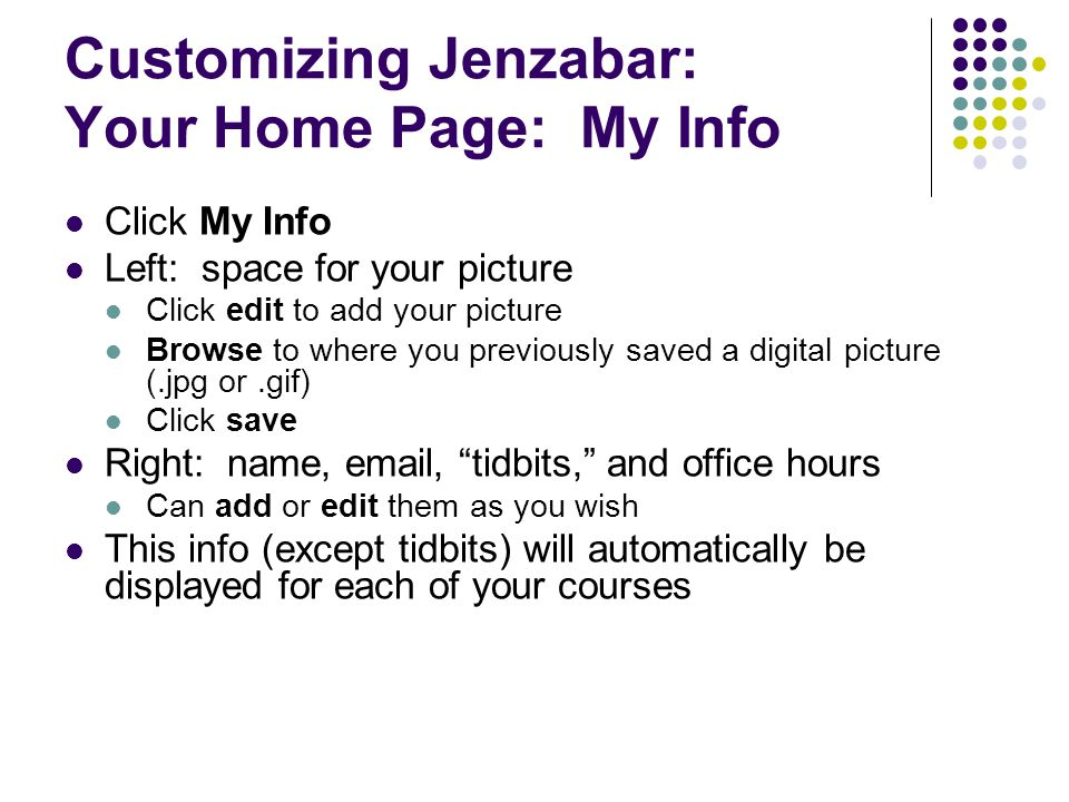 Customizing Jenzabar: Your Home Page: My Info