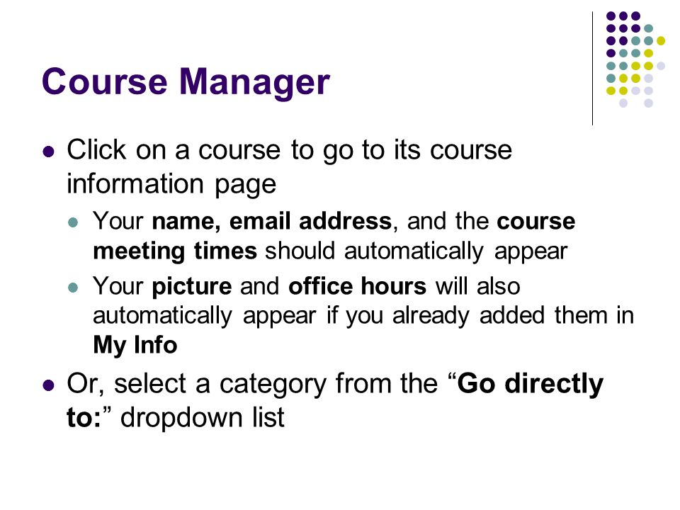 Course Manager Click on a course to go to its course information page
