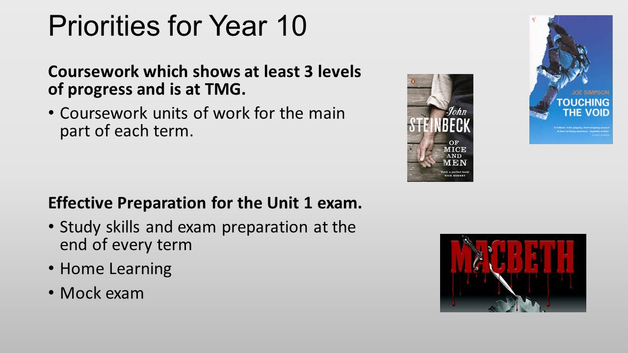 Priorities for Year 10 Coursework which shows at least 3 levels of progress and is at TMG.