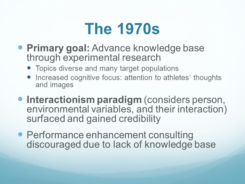 The 1970s Primary goal: Advance knowledge base through experimental research. Topics diverse and many target populations.
