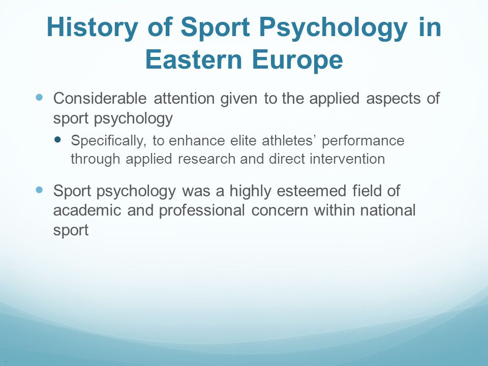 History of Sport Psychology in Eastern Europe