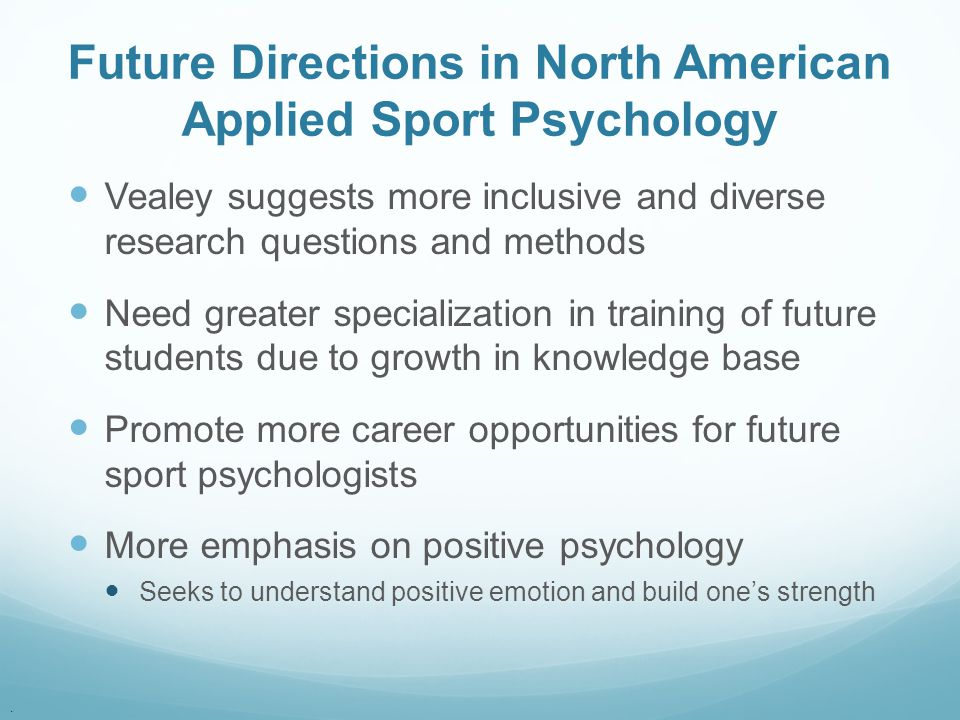 Future Directions in North American Applied Sport Psychology