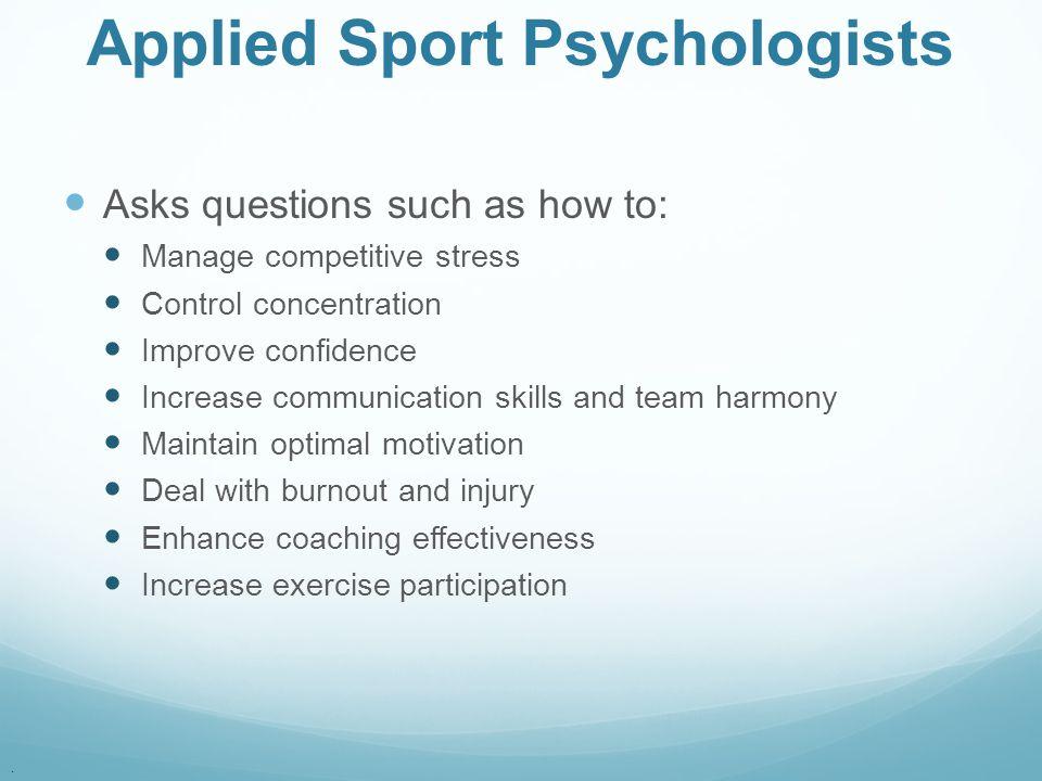 Applied Sport Psychologists