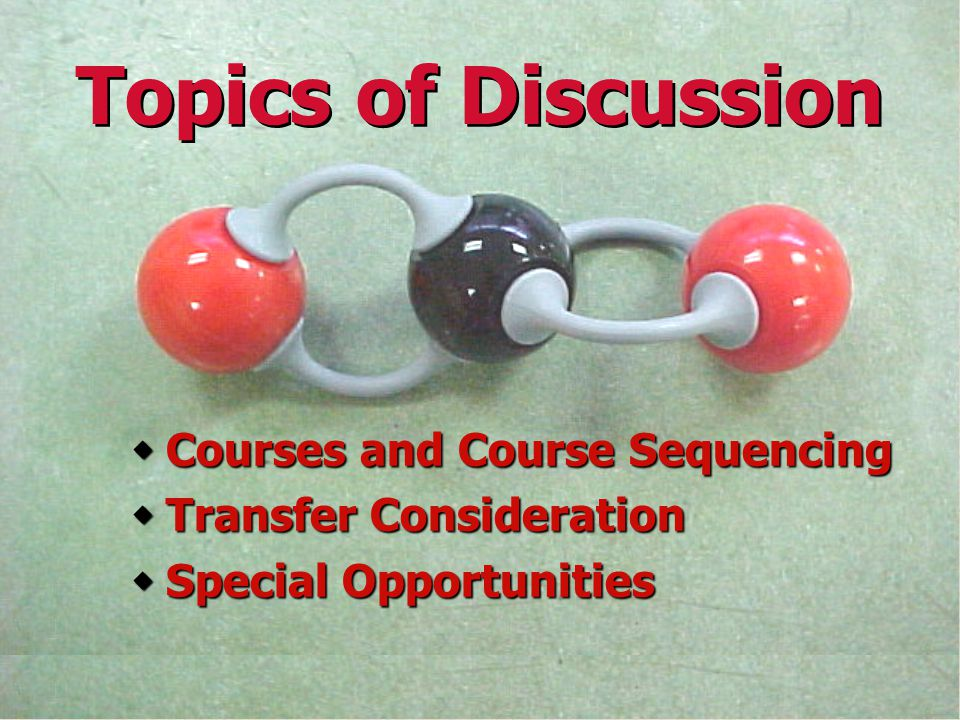 Topics of Discussion Courses and Course Sequencing