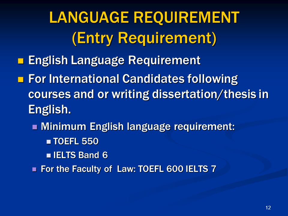 LANGUAGE REQUIREMENT (Entry Requirement)