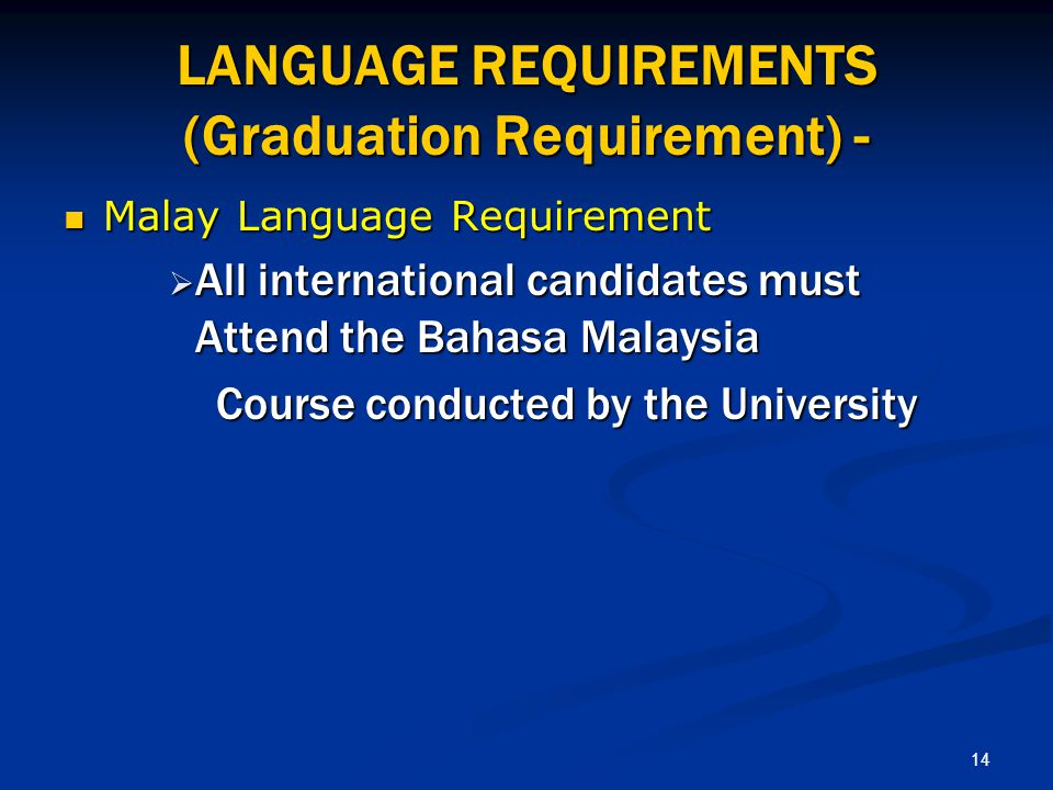 LANGUAGE REQUIREMENTS (Graduation Requirement) -