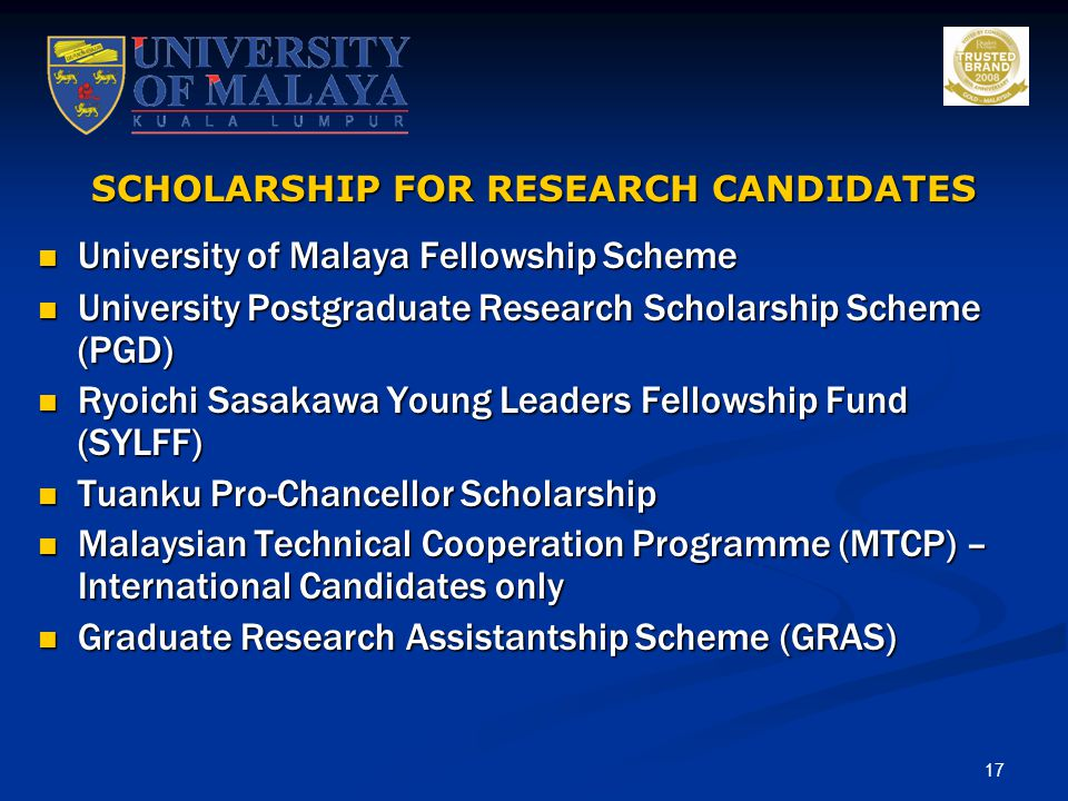 SCHOLARSHIP FOR RESEARCH CANDIDATES