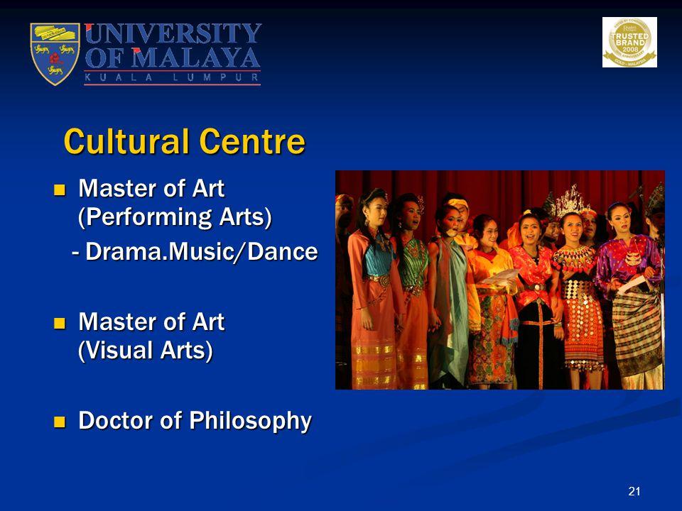 Cultural Centre Master of Art (Performing Arts) - Drama.Music/Dance