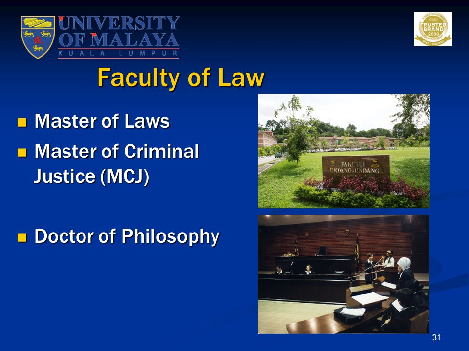 Faculty of Law Master of Laws Master of Criminal Justice (MCJ)