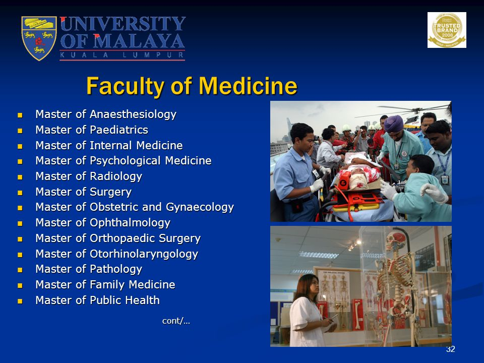 Faculty of Medicine Master of Anaesthesiology Master of Paediatrics