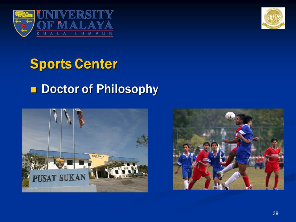Sports Center Doctor of Philosophy