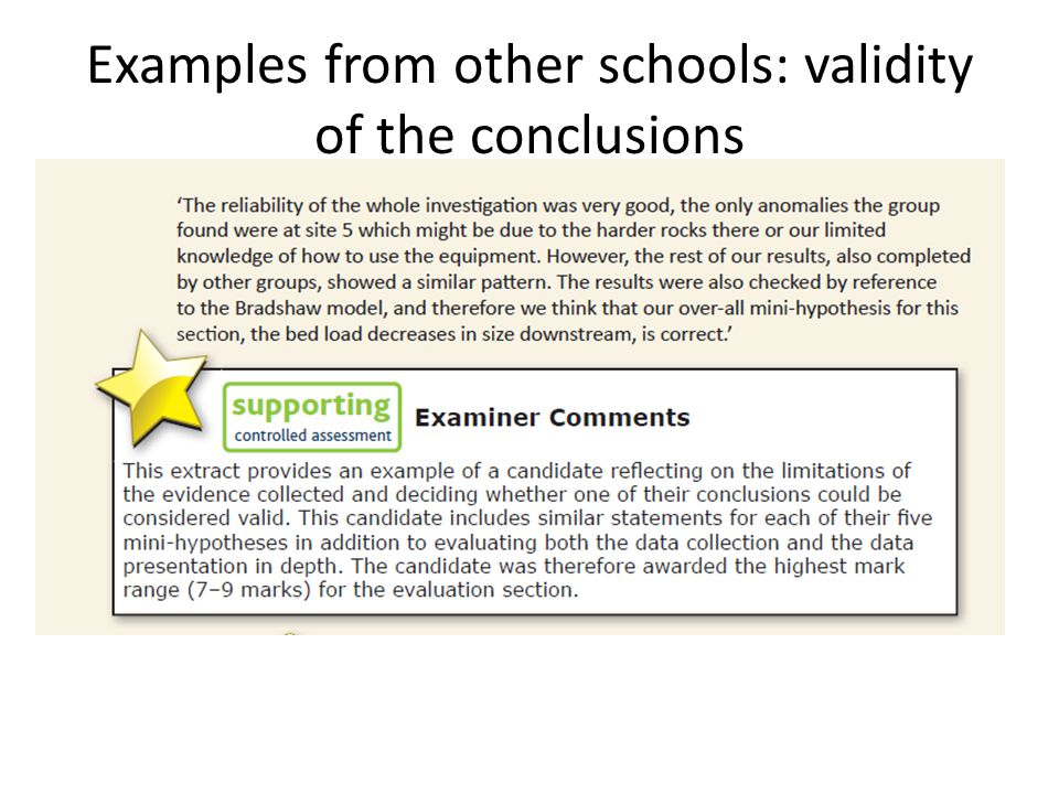 Examples from other schools: validity of the conclusions