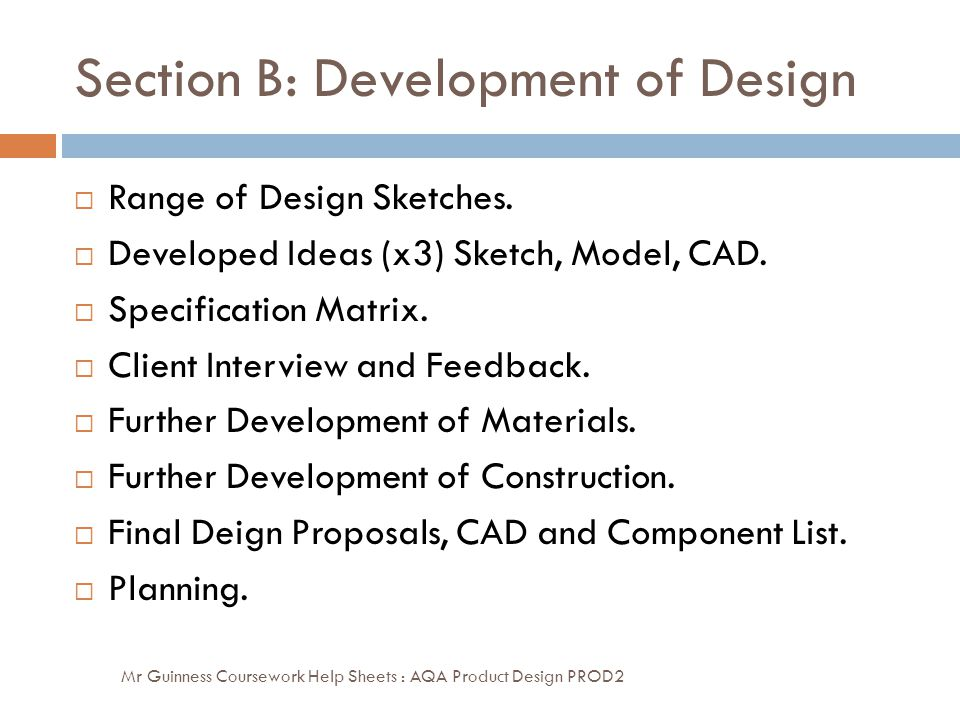 Section B: Development of Design