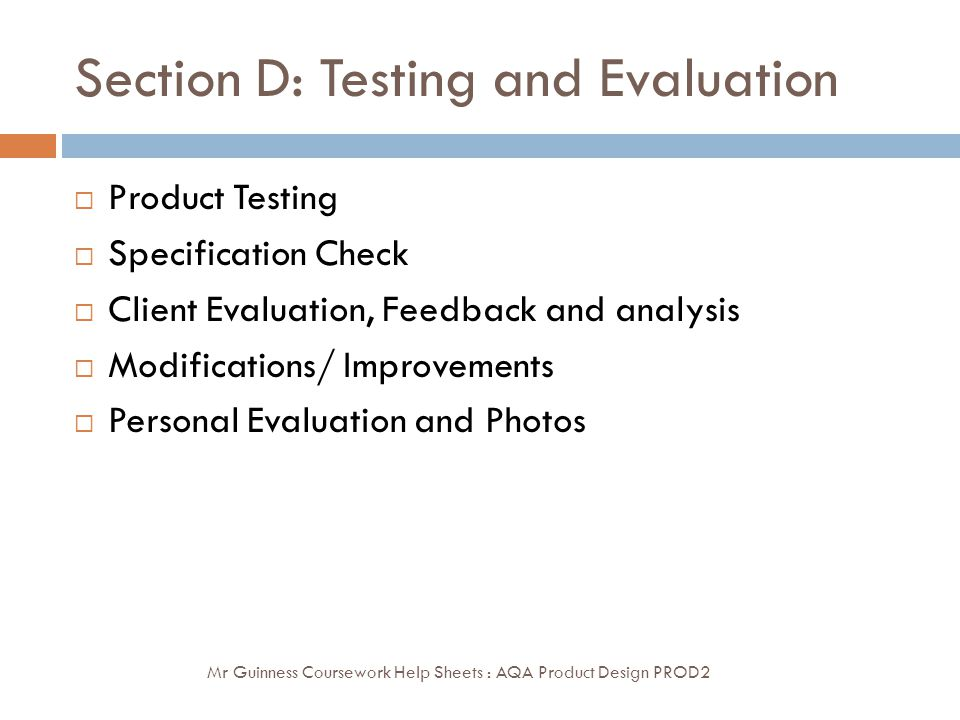 Section D: Testing and Evaluation
