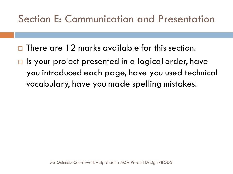 Section E: Communication and Presentation