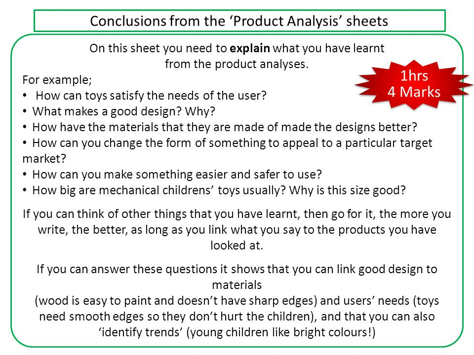 1hrs 4 Marks Conclusions from the 'Product Analysis' sheets