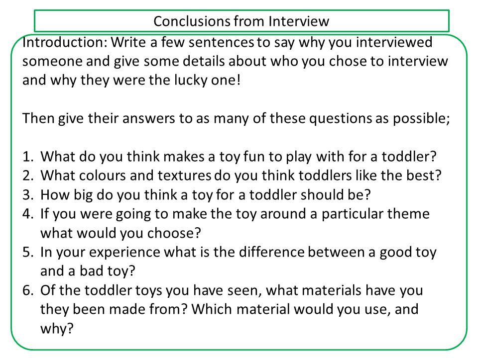 Conclusions from Interview