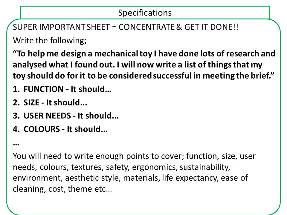 Specifications SUPER IMPORTANT SHEET = CONCENTRATE & GET IT DONE!!