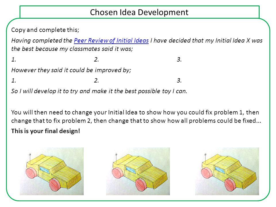 Chosen Idea Development