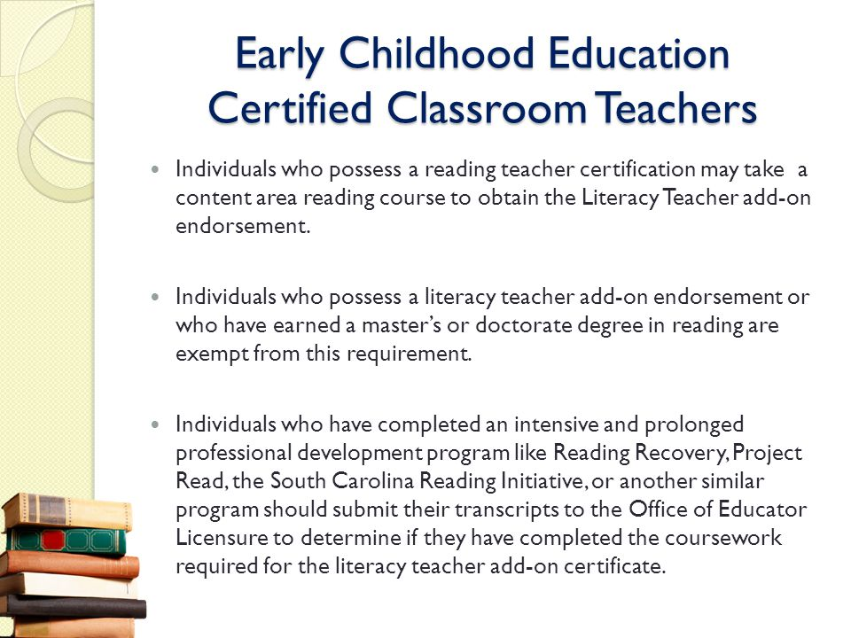 Early Childhood Education Certified Classroom Teachers
