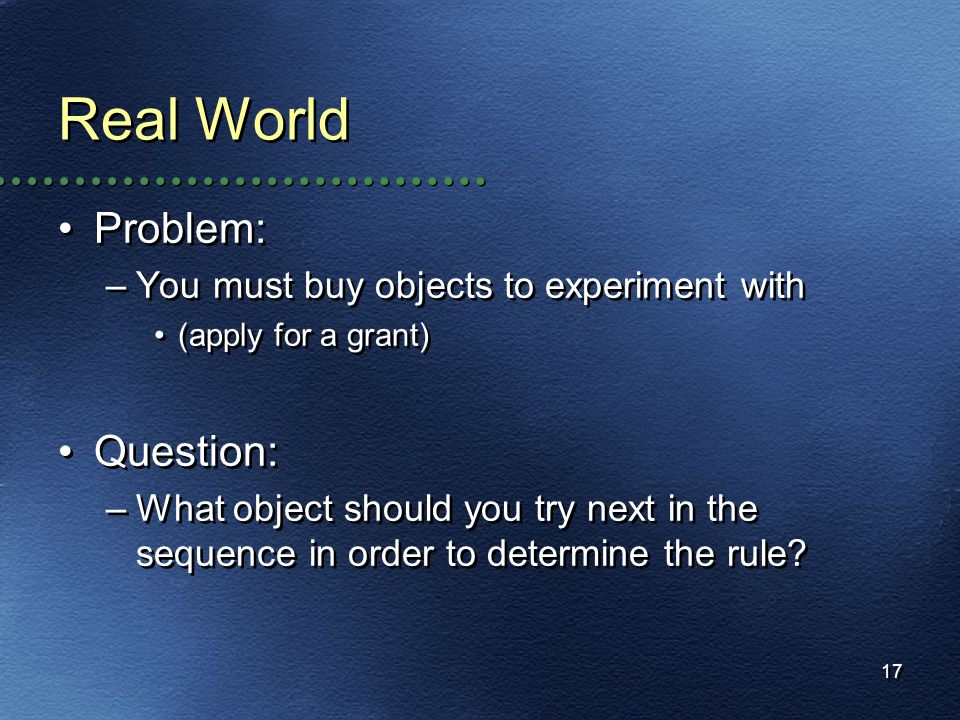 Real World Problem: Question: You must buy objects to experiment with