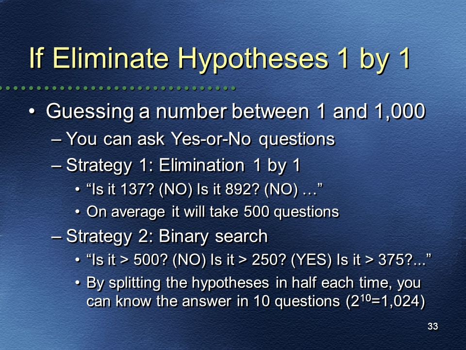 If Eliminate Hypotheses 1 by 1