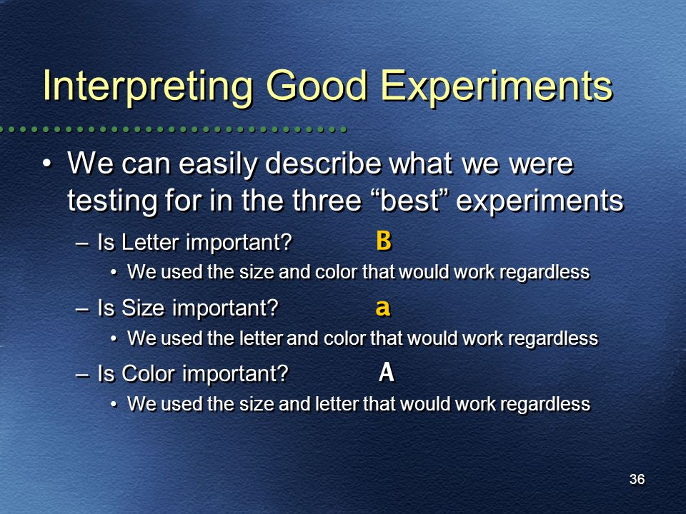 Interpreting Good Experiments