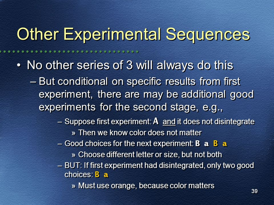 Other Experimental Sequences