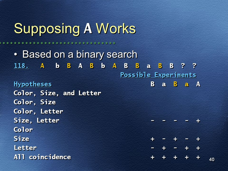 Supposing A Works Based on a binary search