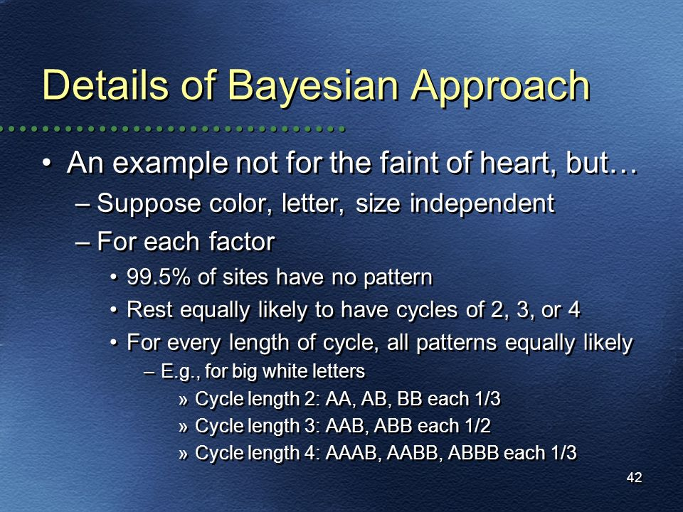 Details of Bayesian Approach