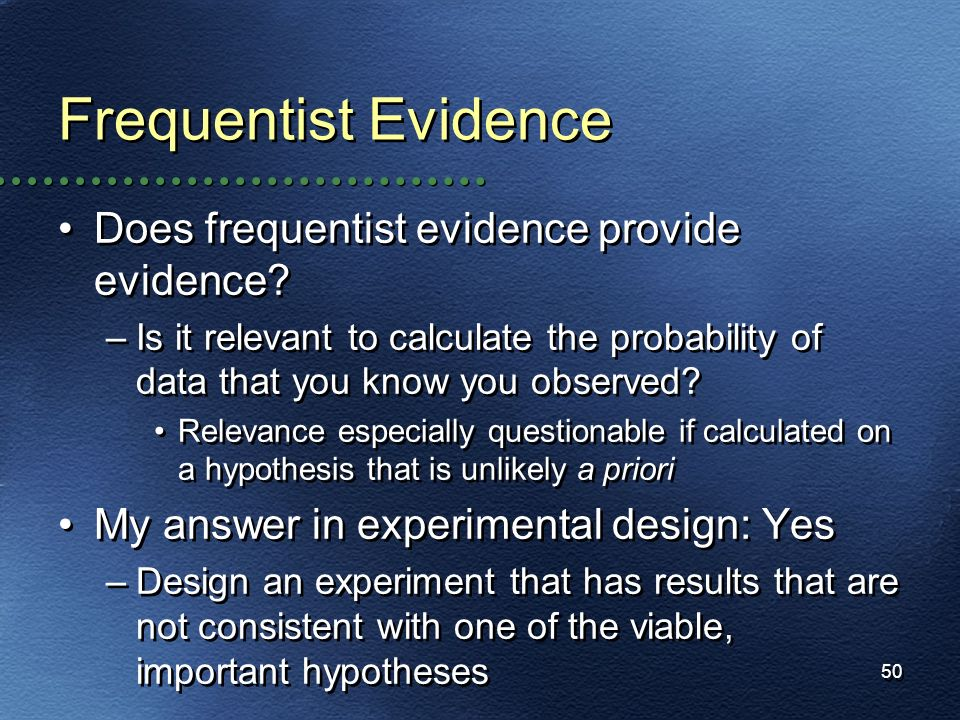 Frequentist Evidence Does frequentist evidence provide evidence