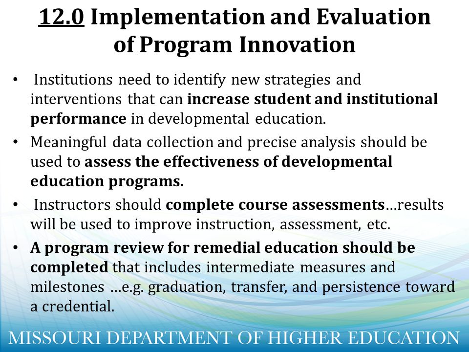 12.0 Implementation and Evaluation of Program Innovation