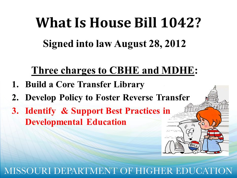 Three charges to CBHE and MDHE: