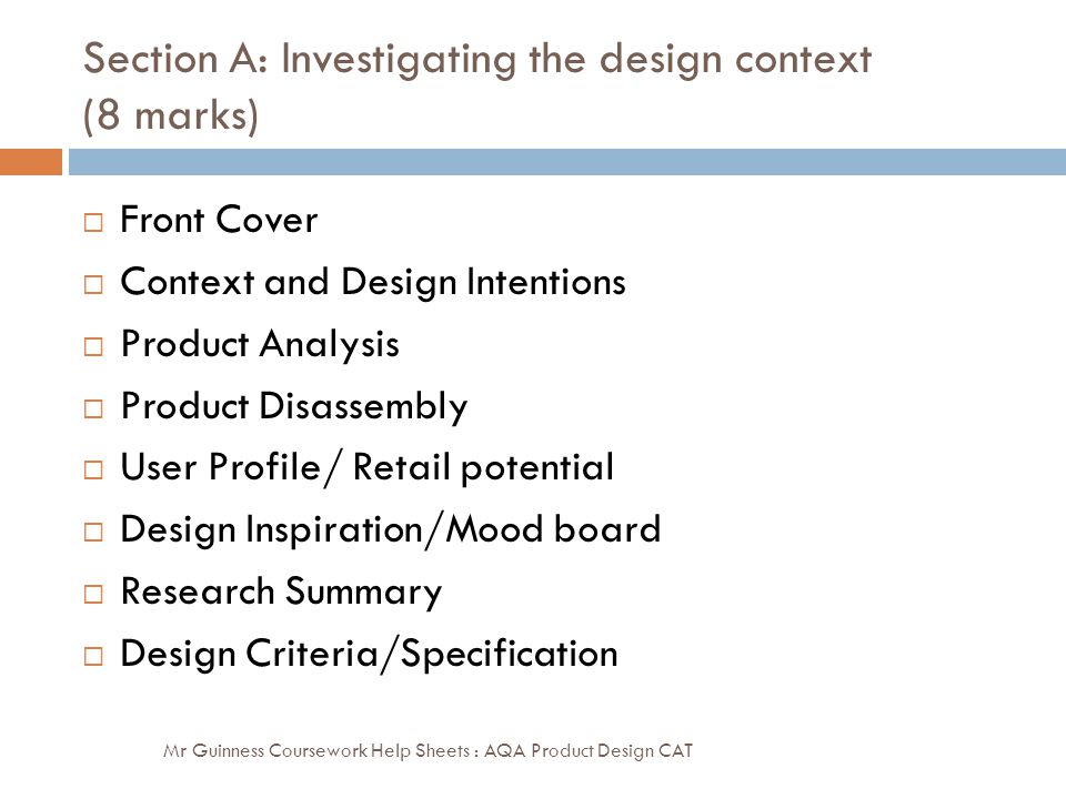 Section A: Investigating the design context (8 marks)