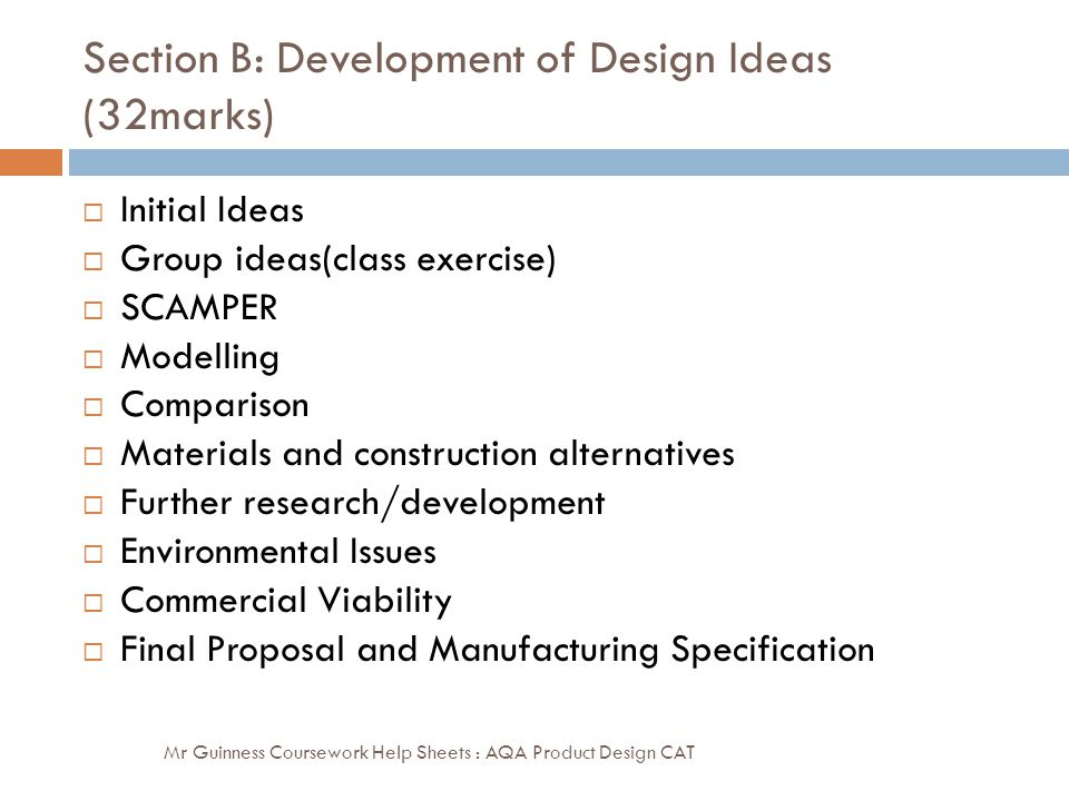 Section B: Development of Design Ideas (32marks)