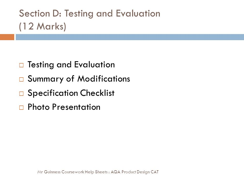 Section D: Testing and Evaluation (12 Marks)