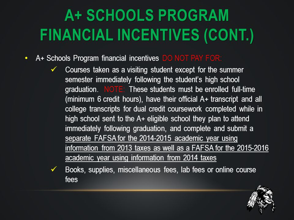 a+ schools program financial incentives (cont.)