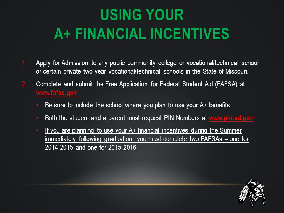 Using your A+ financial incentives