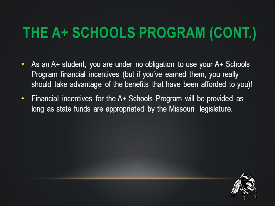 The A+ schools program (cont.)