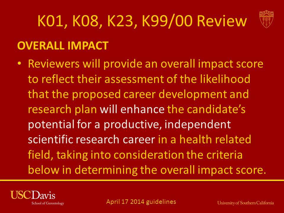 K01, K08, K23, K99/00 Review OVERALL IMPACT
