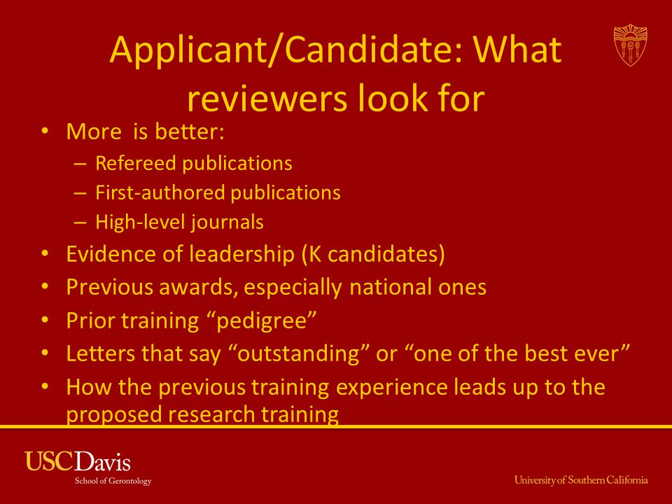 Applicant/Candidate: What reviewers look for