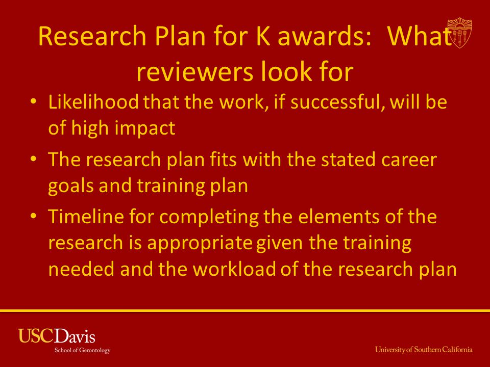 Research Plan for K awards: What reviewers look for