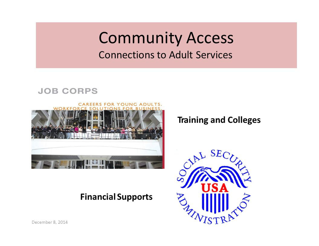 Community Access Connections to Adult Services